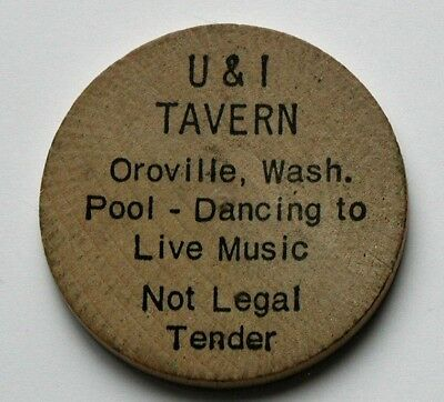 Oroville Washington  Osoyoos Lake  Wooden Nickel   U I Tavern Dance Pool Hall
