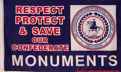 RESPECT PROTECT & SAVE OUR CONFEDERATE MONUMENTS FLAG - NEW 3X5 POLYESTER CSA - Confederate Polyester