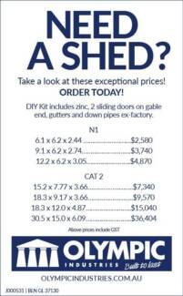 NEED A SHED? QUALITY DIY KITS AT OLYMPIC!
