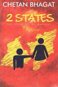 2 States: The Story of My Marriage - A book by Chetan Bhagat