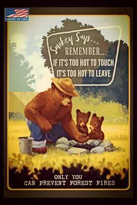TOO HOT! U.S. FOREST SERVICE SMOKEY BEAR ALL WEATHER METAL SIGN 8X12 ONLY YOU!
