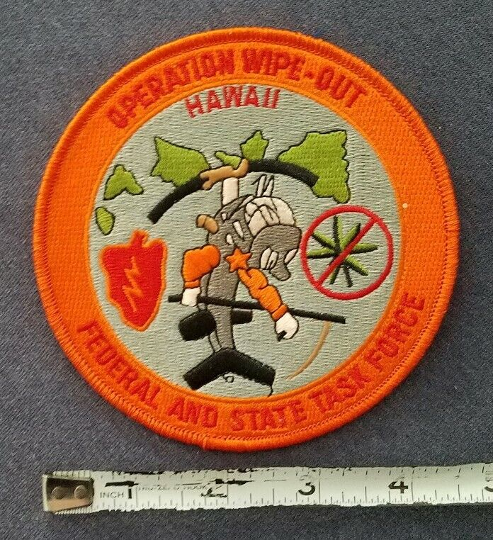 """HAWAII Federal & State Police Department Task Force """"Operation Wipe Out"""" PATCH"""