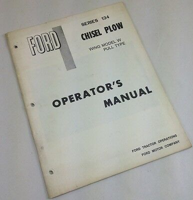 Ford Series 134 Chisel Plow Wing Model W Pull Type Operators Owners Manual