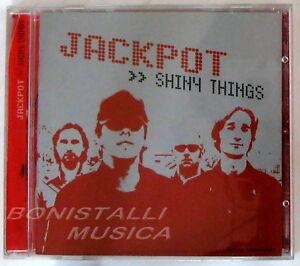 JACKPOT - SHINY THINGS - CD Nuovo Unplayed - Italia - L'oggetto può essere restituito - Italia