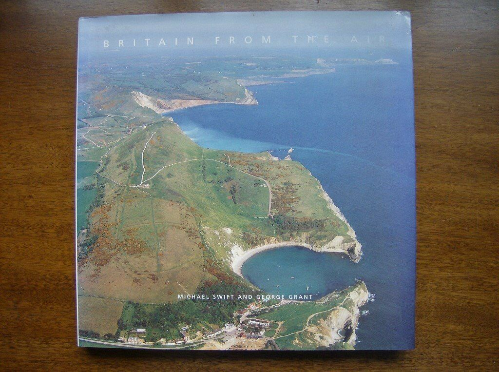 Britain From The Air HARDBACK Authors Michael Swift and George Grantin Yeovil, SomersetGumtree - Britain From The Air HARDBACK Authors Michael Swift and George Grant Publisher PRC Publishing Ltd. ISBN 1 85648 561 7 Hardback This book looks at our country from every aspect and gives a detailed and unique view of our complex country from and...