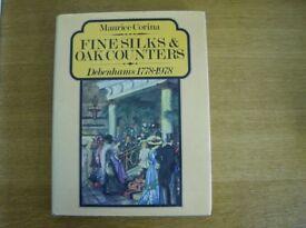Fine Silks & Oak Counters Debenhams 1778- 1978 Author: Maurice Corina