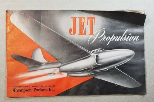 VINTAGE BOOK JET PROPULSION THOMPSON PRODUCTS INC  56A