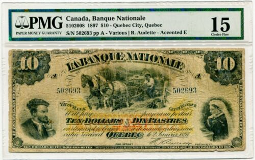 1897 La Banque Nationale $10.00 Ten Dollar Note PMG Choice Fine 15 S/N 502693