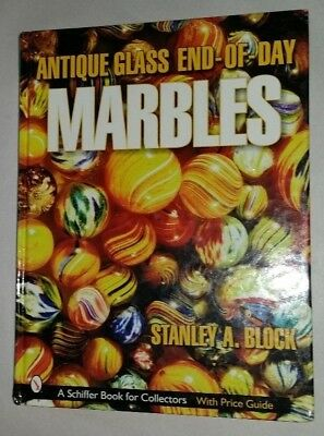 ANTIQUE GLASS MARBLE VALUE GUIDE COLLECTORS BOOK End-Of-Day