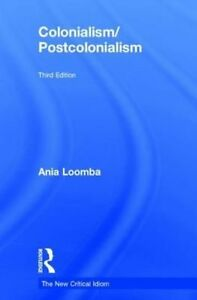 USED-VG-Colonialism-Postcolonialism-The-New-Critical-Idiom-by-Ania-Loomba