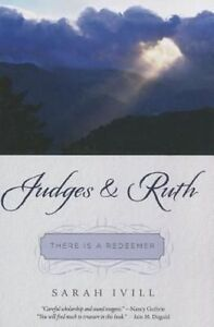Judges & Ruth  : There Is a Redeemer by Sarah Ivill (Paperback / softback, 2014)