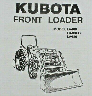 Kubota Operators Manual Tractor Front End Loader Fel Model La480 La480-c La680