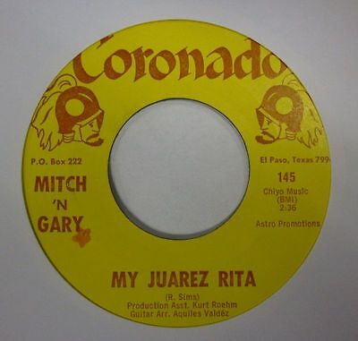 "Mitch 'N' Gary (7"" Vinyl)My Juarez Rita-Coronado-145-USA-VG/Ex"