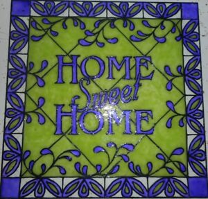 Home Sweet Home Sign Stained Glass Painting