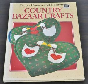 Country Bazaar Crafts by Better Homes and Gardens Editors (1990,
