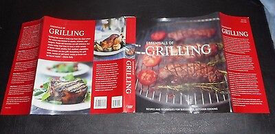 Essentials of Grilling : Recipes and Techniques for Successful Outdoor Cooking