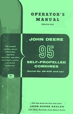 John Deere 95 Self - Propelled Combine Operators Manual