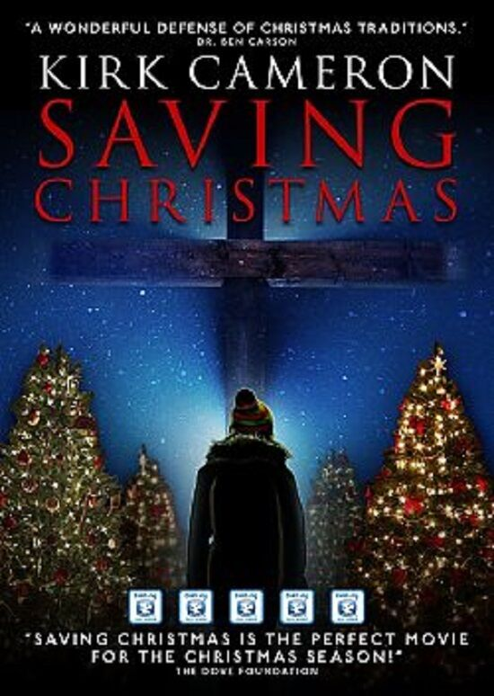 SAVING CHRISTMAS: Kirk Cameron (of Growing Pains) - Dr. Ben Carson Endorsed