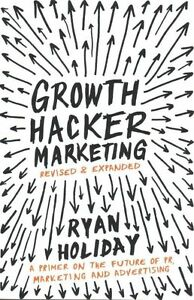 Growth-Hacker-Marketing-A-Primer-on-the-Future-of-PR-Marketing-and