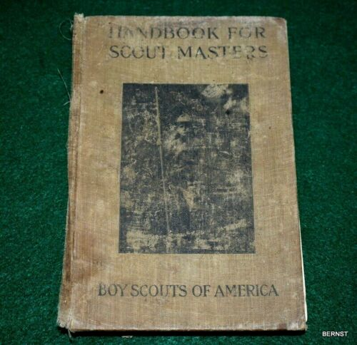VINTAGE BOY SCOUT - HANDBOOK FOR SCOUT MASTERS - FIRST EDITION - 1913 and 1914