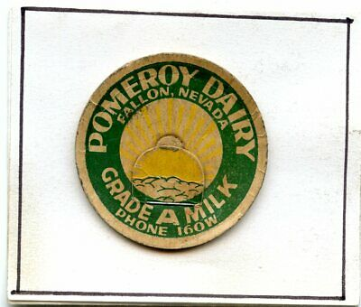 Milk Bottle Cap Pomeroy Dairy, Fallon, Nevada