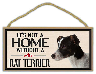 Wood Sign: It's Not A Home Without A RAT TERRIER | Dogs, Gifts