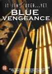 Blue Vengeance, it isn't over yet... DVD