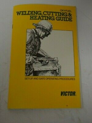 Victor Oxy-fuel Welding Cutting Heating Guide Book Set-up Operating Vintage