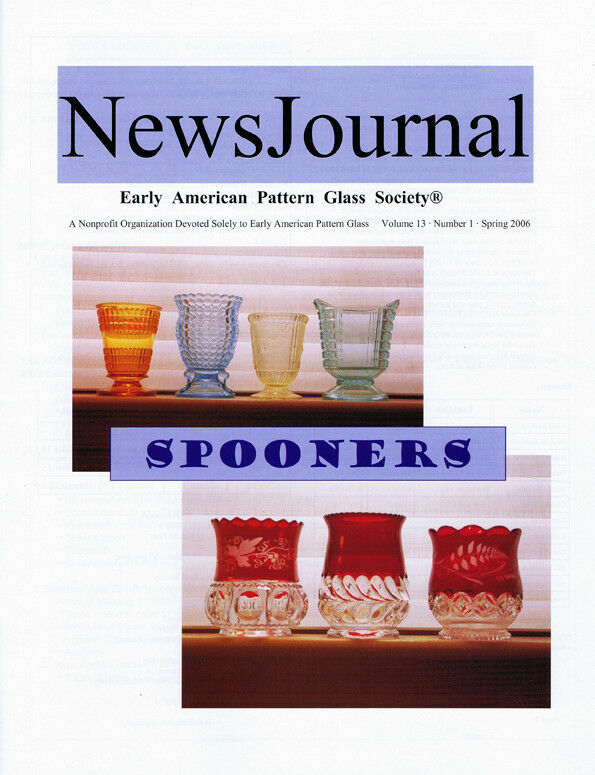 Early American Pattern Glass Society NewsJournal 13-1