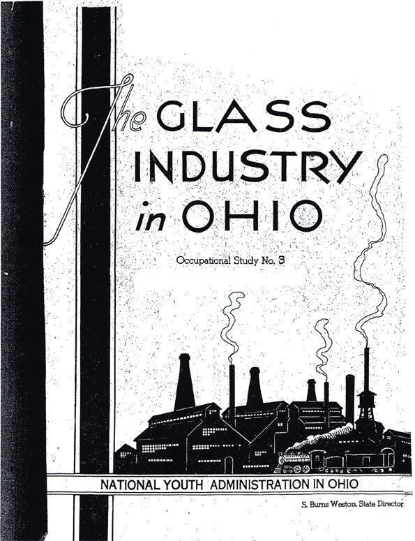 Glass Industry in Ohio 1938-Occupational Study, History