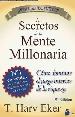 LOS SECRETOS DE LA MENTE MILLONARIA / SECRETS OF THE MILLIONARIE MIND - EKER, T.