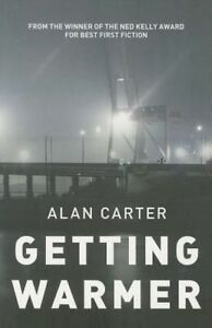 Getting Warmer (Cato Kwong), Carter, Alan, 178243285X, New Book