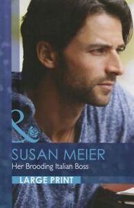 """""""VERY GOOD"""" Susan Meier, Her Brooding Italian Boss (Largeprint Romance), Book"""
