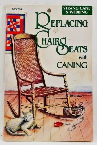 1995 Replacing Chair Seats With Caning How-To Book Instruction Manual Craft 6318