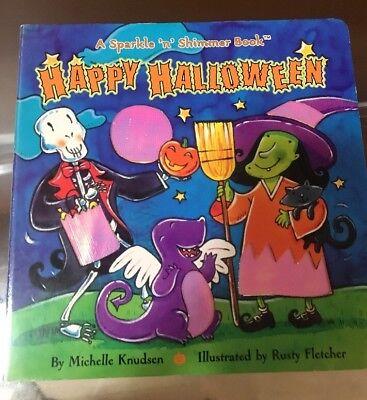 Happy Halloween (Sparkle 'N' Shimmer) by Knudsen, Michelle - Happy Halloween N