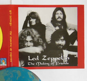 LED ZEPPELIN 1972 - France - LED ZEPPELIN THE MAKING OF FRIENDS 1972 Factory-pressed original CD set on label HEN 074 Recorded live in Bombay (India) in april 1972 Postage to Russia, America and Australia is 11,90 euros Payment : IBAN/BIC (Paypal upon request) Chque possible - France