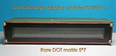 Alphanumeric DOT matrix IGV70-16 / 5*7  Gas discharge Display module.  Lot 1 pc