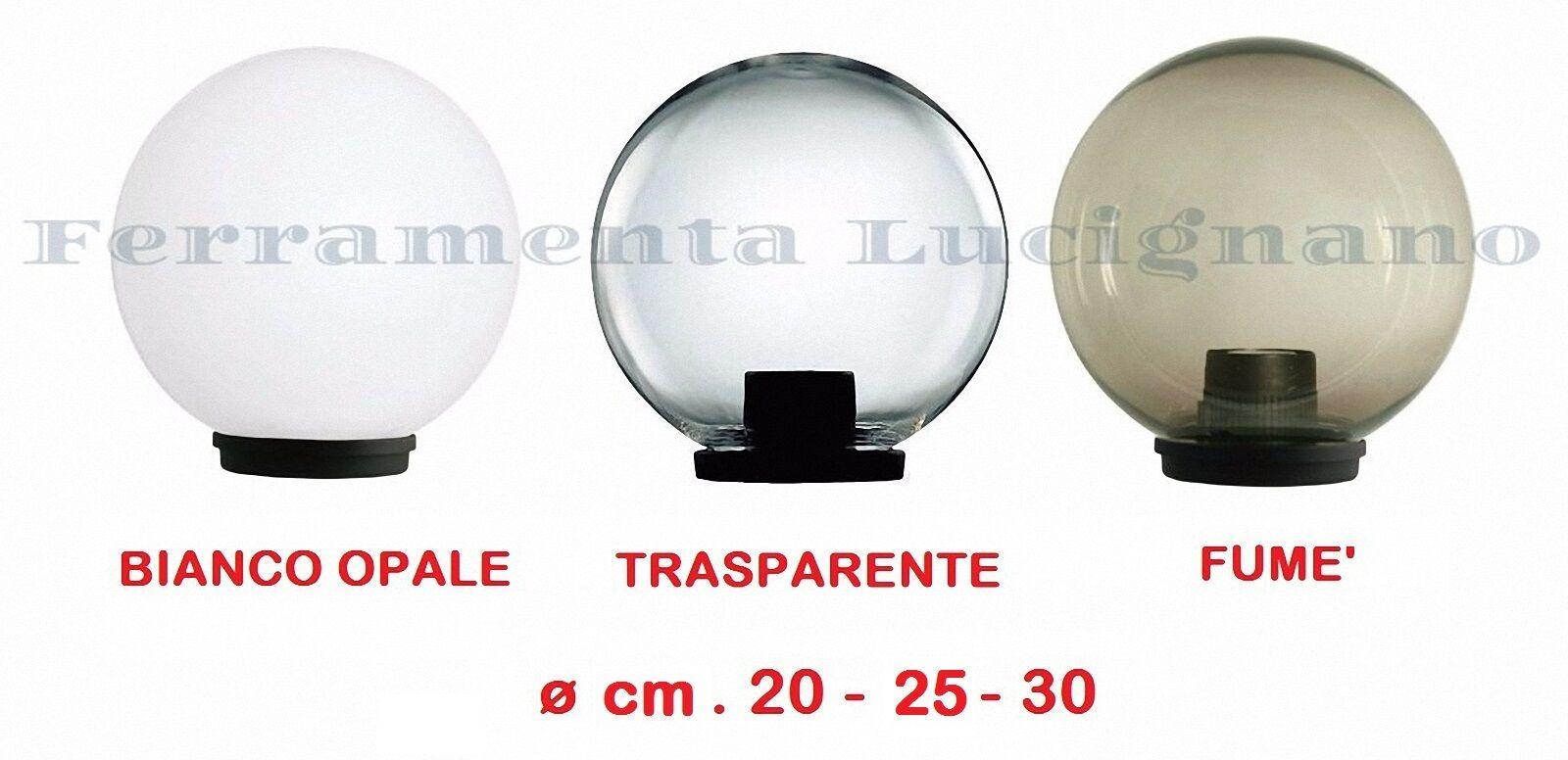 SFERA GLOBO PER LAMPIONE LAMPIONI DA ESTERNO ILLUMINAZIONE GIARDINO VEDI MISURE