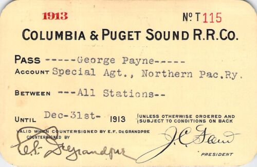 1913 COLUMBIA PUGET SOUND LOW # 115 RAILROAD RAILWAY RR RY PASS RARE