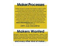 Artist Call Out: Makers Wanted