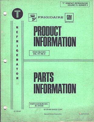 Frigidaire Tech Talk Product & Parts Information T Compact Refrigerators 1972