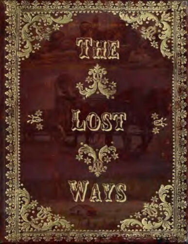 The Lost Ways by Claude Richards (P.D.F)
