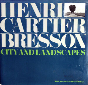 CARTIER BRESSON City And Landscapes 1st Edition