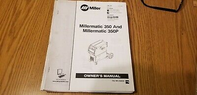 Miller Millermatic Owners Manual 350 And Millermatic 350p Owners Manual