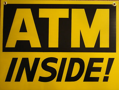Atm Inside Coroplast Indooroutdoor Sign 18x24 New