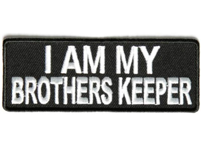 I AM MY BROTHERS KEEPER Embroidered Jacket Vest Patch Funny Saying Biker Emblem