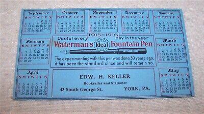 Nice Dated 1915-16 Calendar Ink Blotter - Waterman's Ideal Fountain Pen - Estate