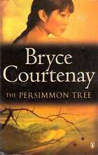 ( BRYCE COURTENAY ) THE PERSIMMON TREE Loganlea Logan Area Preview