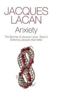 Anxiety, Jacques Lacan
