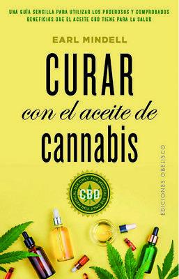 Curar con el aceite de cannabis. NUEVO. Envío URGENTE. AUTOAYUDA (IMOSVER)